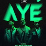 "MUSIC: CDQ – ""Aye"" (Life) Ft. Phyno & Reminisce"