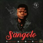 MUSIC: Sangolo – MR NigerD FT Trademark + Lyrics