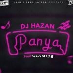 MUSIC: DJ Hazan Ft. Olamide – Panya