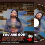 Gospel Music: You Are God by Edith Mark