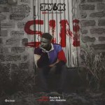 MUSIC: Jay6ix – SIN