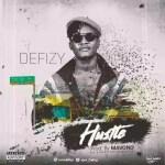 MUSIC: Defizy – Hustle (Prod By Mavono)