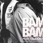 MUSIC: Timaya – Bam Bam Ft. Olamide