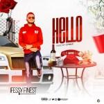 MUSIC: Ifessy Finest — Hello (Prod by Cyrillic)