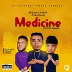 MUSIC: Dj Skype x YungCN x Hizzyfwesh – Medicine @yungcn_