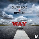 MUSIC: Oluwagold X Davolee – Way