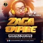 ZAGAEMPIRE X WF DJ HARJI – ZAGAEMPIRE MONTHLY MIXTAPE (NOVEMBER EDITION)
