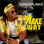 MUSIC: Sunnyblinks – Make Way @sunnyblinks3