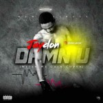 MUSIC: Jaydon – Damn U (Wetin We Gain Cover)