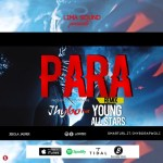 MUSIC: Jhybo – Para (Remix) ft. Young All Stars