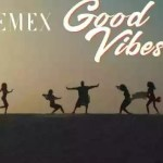 """VIDEO: GMG Records Presents """"Emex – Good Vibes"""" (Official Video)"""