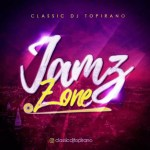 MIXTAPE: Classic DJ Topirano – Jamz Zone