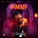 MUSIC: Minjin – Mr Man (Freestyle)