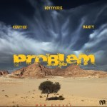 MUSIC: Hottykris ft Kiddyice x Banty – Problem