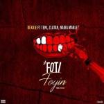 MUSIC: Rexxie ft. Zlatan Ibile, Teni, Naira Marley – Foti Foyin