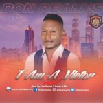 MUSIC: Don Realms – I Am Victor
