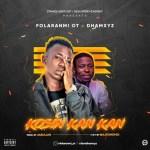 MUSIC: Folaranmi OT X Dhamxyz – Kosin Kan Kan (Prod By. Jabulani)