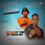 MUSIC: BADBWOUY YAMI FT UPTURNER MO – BLESSING UPON BLESSING