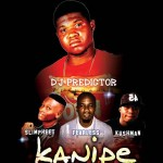 MUSIC: DJ Predictor Ft. Slimpheet, FearLess & Kushman – Kanipe
