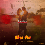 Edwin Kizito – With You