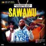 MUSIC: Honoured Guy Ft Blessing X Dr Crude – Sawawu