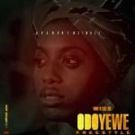 MUSIC: Wiss – Odoyewe(Prod. Young OG)