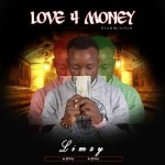 MUSIC: Limzy – Love For Money @limzy