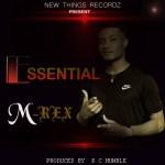 PREMIERE MUSIC: M-Rex – Essential