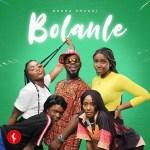MUSIC: Broda Shaggi – Bolanle (Cover)