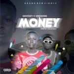 MUSIC: Davosky Ft Singsong – Money