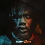 DOWNLOAD ALBUM: Ycee – Ycee Vs Zaheer (All Songs) mp3