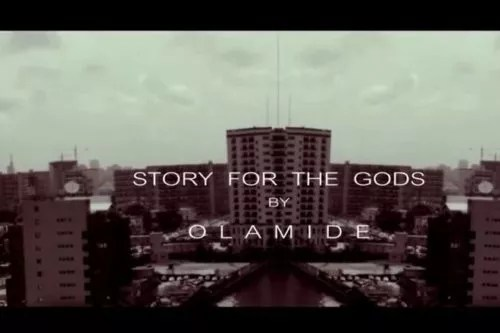 [Throwback Music] Olamide – Story For The Gods
