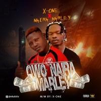 Audio: X One ft Naira Marley - Owo Naira Marley