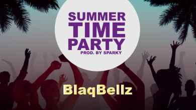 Photo of Mp3: Blaqbellz – Summer Time Party