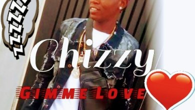 Photo of Music: Chizzy – Gimme Love