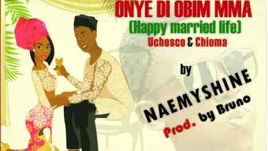 Photo of Naemyshine – Onye di obim mma