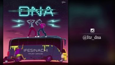 Photo of Download: DNA – Ifesinachi