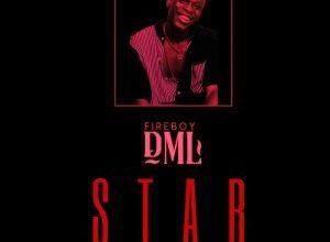 Photo of Download: Fireboy Dml – Star