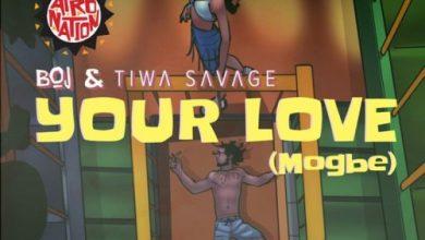 Photo of BOJ x Tiwa Savage – Your Love (Mogbe)