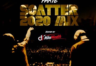 Photo of DJ Mikewealth – 2020 parte Scatter Mix