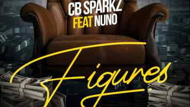Photo of Cb Sparkz Ft Nuno – Figures