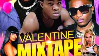 Photo of Dj Swagznigga – Valentine Mixtape