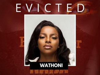 Wathoni has been evicted from the BBNaija house