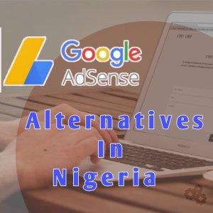 google adsense alternatives in nigeria
