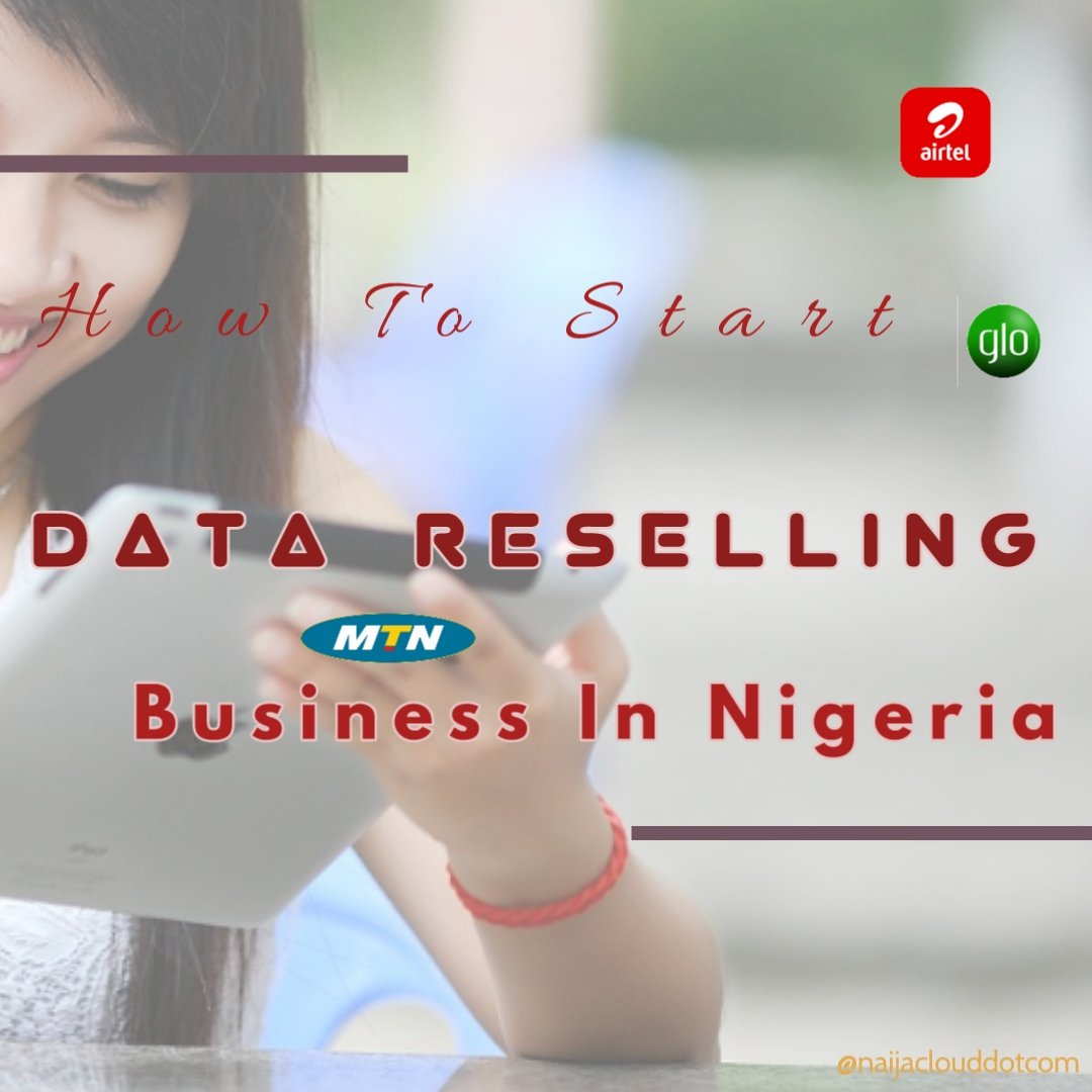 how How To Start Data Reselling Business In Nigeria