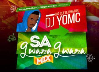 [South African Mixtape] SA Gwara Gwara Mix By Naijaloaded Ft. DJ YomC - 78.99 Mb