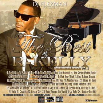 [Foreign Mixtape] Best Of R Kelly Of All Time