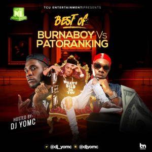 Best Of Burna Boy Vs Patoranking 2019 Dj Mix