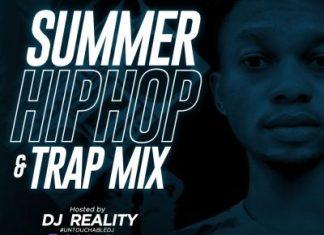 DJ Reality - Summer Hiphop & Trap Mix