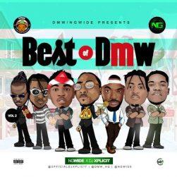 [Updated] Best Of DMW Dj Mixtape (Old & New Songs)